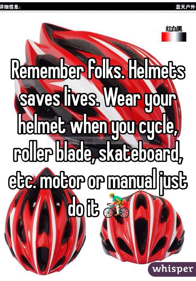 Remember folks. Helmets saves lives. Wear your helmet when you cycle, roller blade, skateboard, etc. motor or manual just do it 🚴🏻