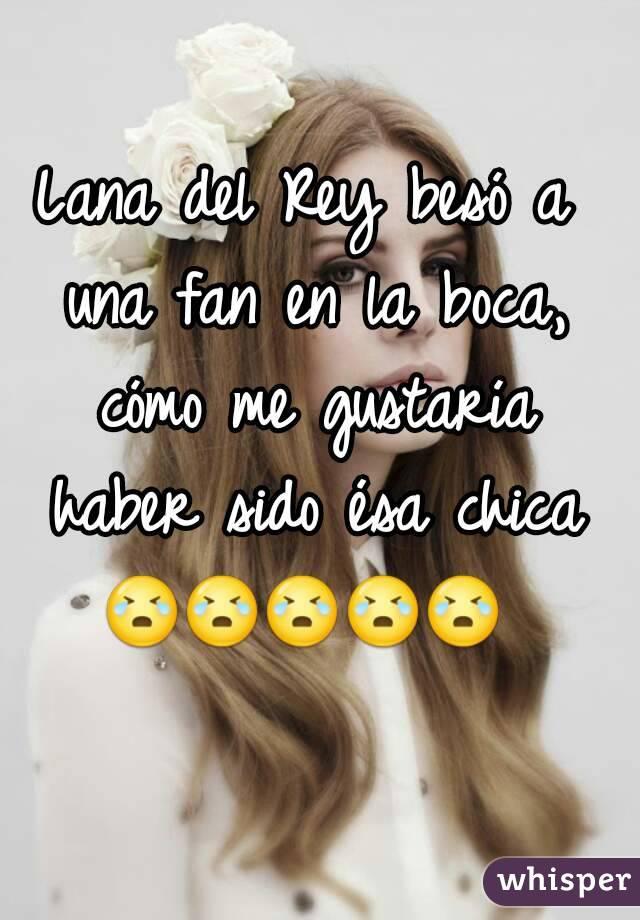 Lana del Rey besó a una fan en la boca, cómo me gustaría haber sido ésa chica 😭😭😭😭😭