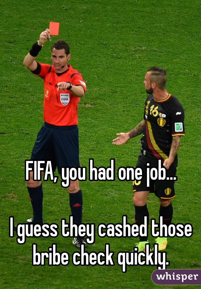 FIFA, you had one job…  I guess they cashed those bribe check quickly.