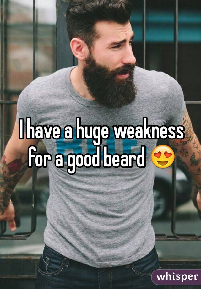 I have a huge weakness for a good beard 😍