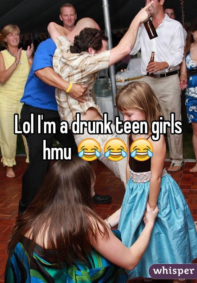 teen chicks Drunk
