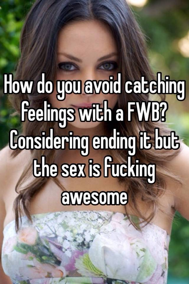 Ending fwb | The 5 Stages Of Falling In Love With Your