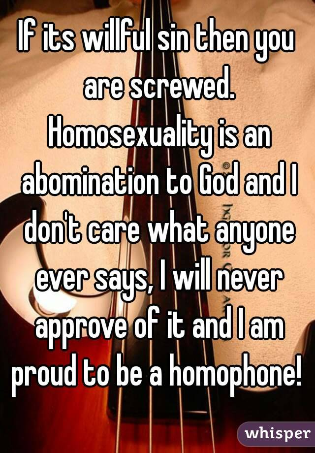 Homosexuality is an abomination