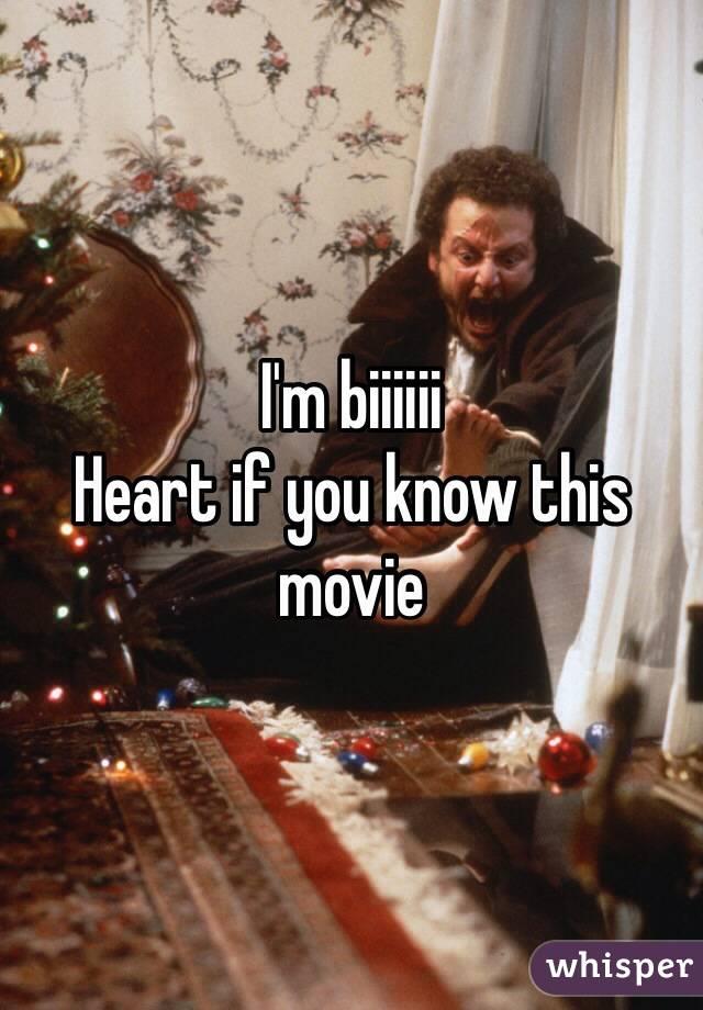 I'm biiiiii Heart if you know this movie