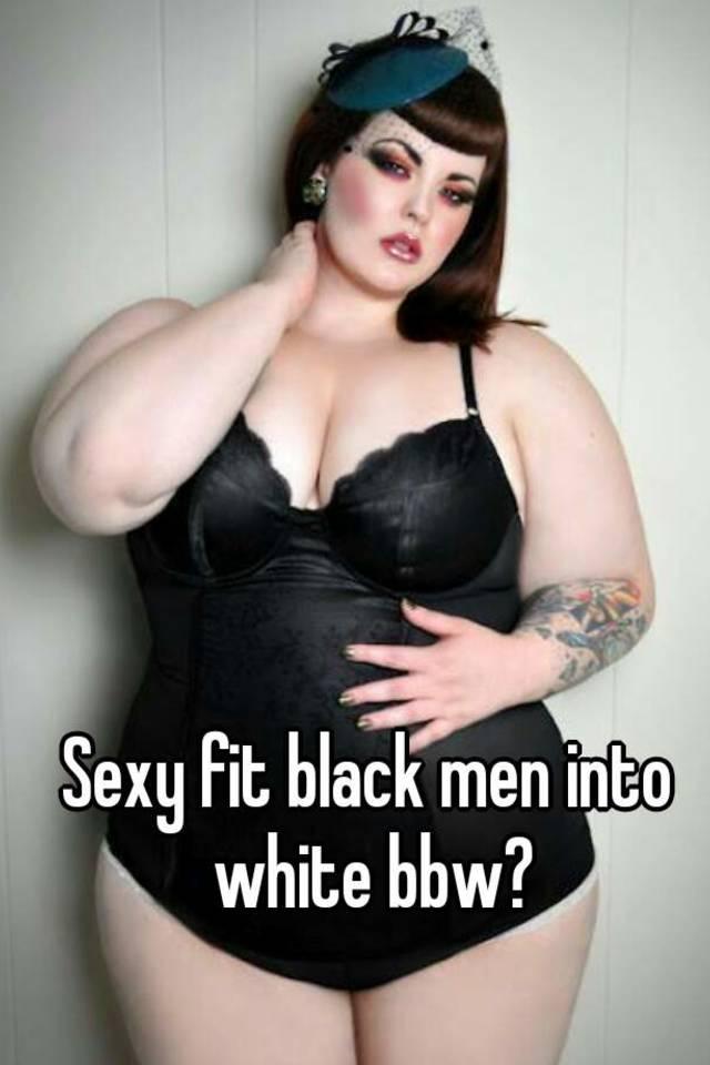 Chubby white females for black men