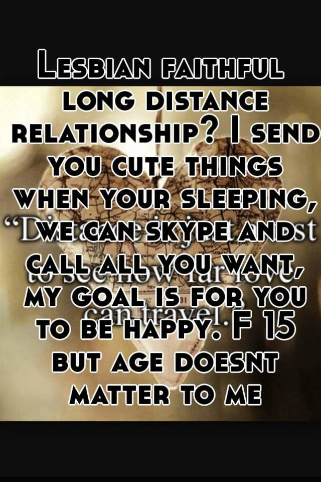 Lesbian long distance relationships