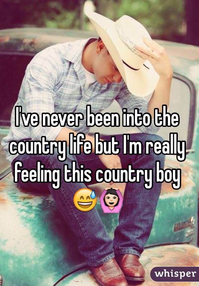 I've never been into the country life but I'm really feeling this country boy 😅🙆🏻