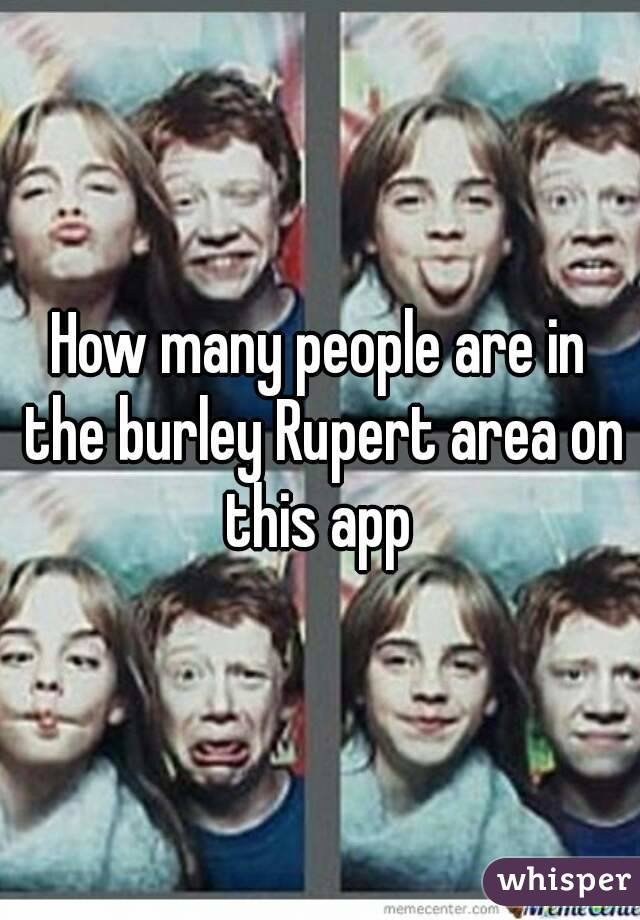 How many people are in the burley Rupert area on this app