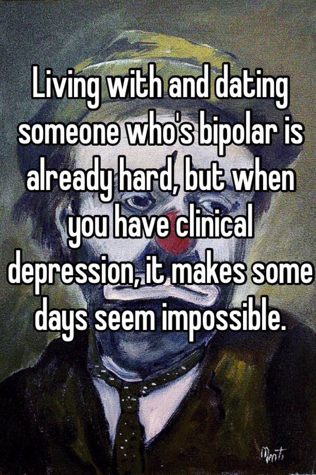 Dating someone who bipolar