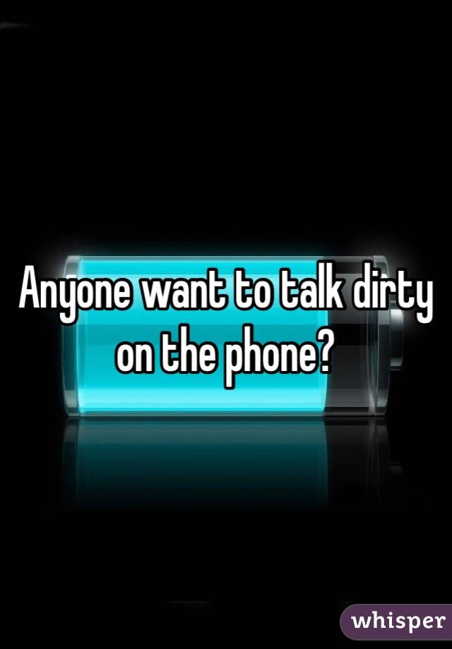 Anyone want to talk dirty on the phone?