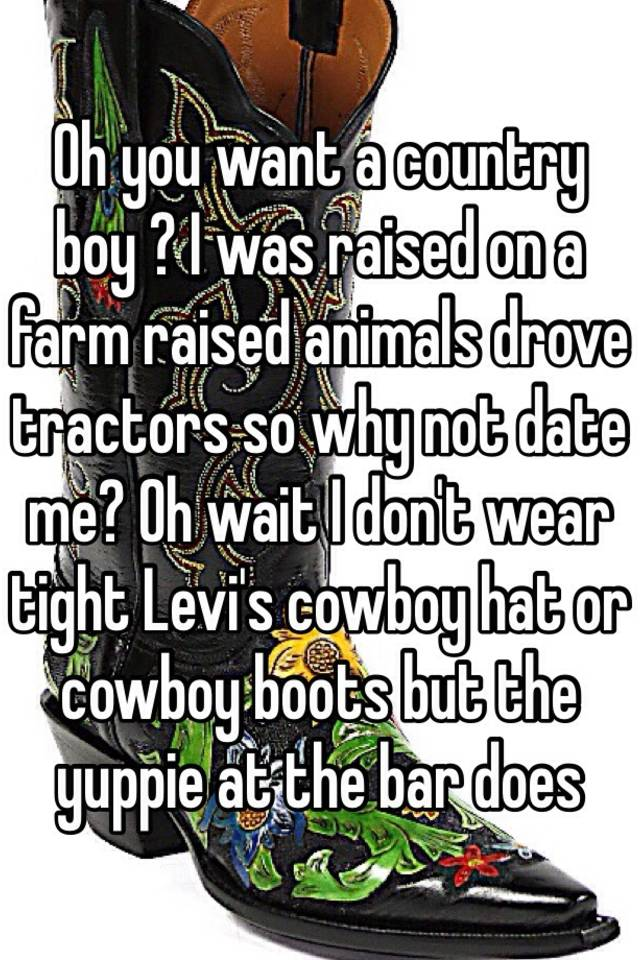 reasons to date a country boy