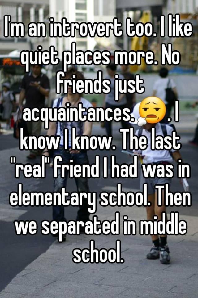 Introvert no friends
