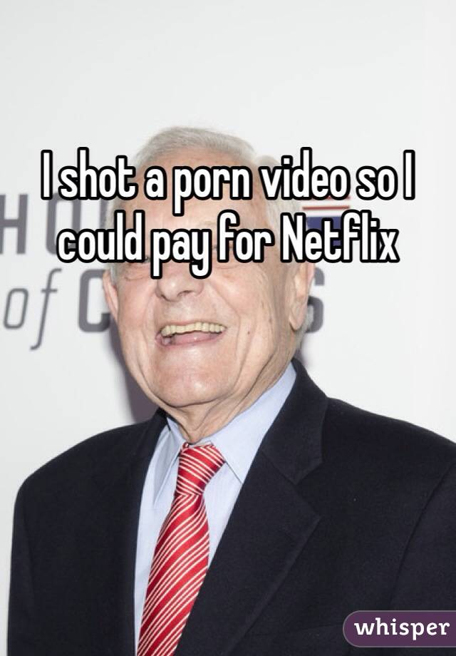 I shot a porn video so I could pay for Netflix