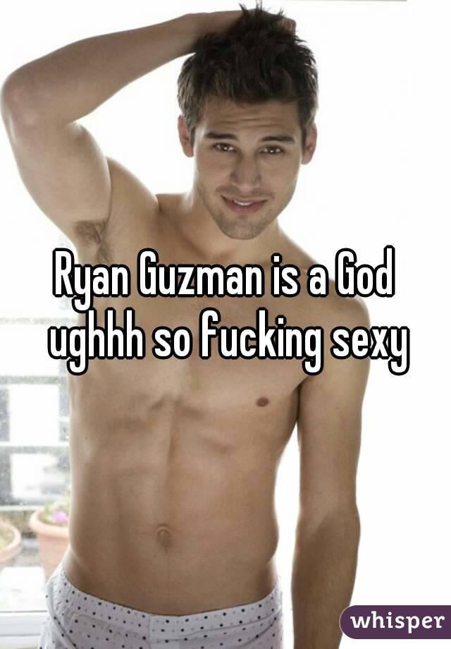 Ryan Guzman is a God ughhh so fucking sexy