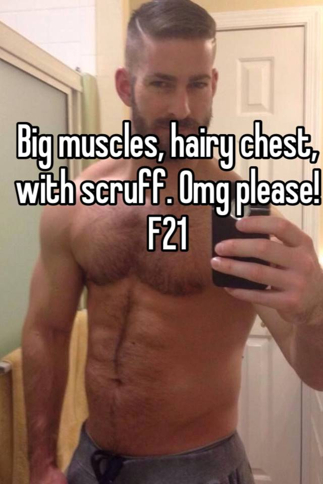 muscles hairy chest Big