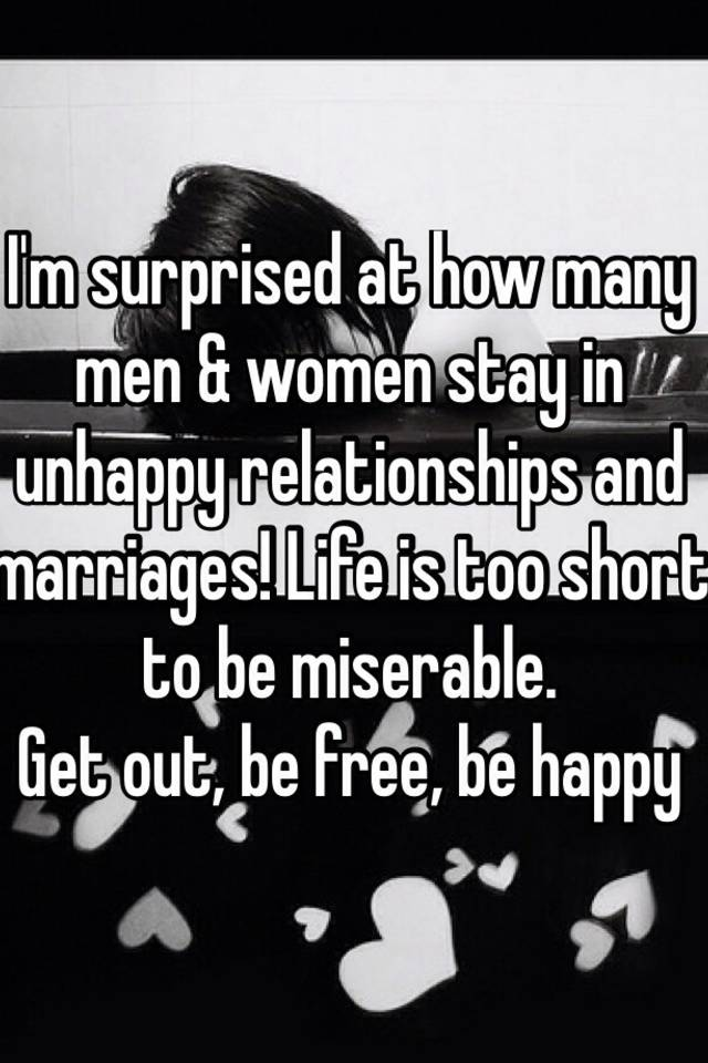 why would a man stay in an unhappy relationship