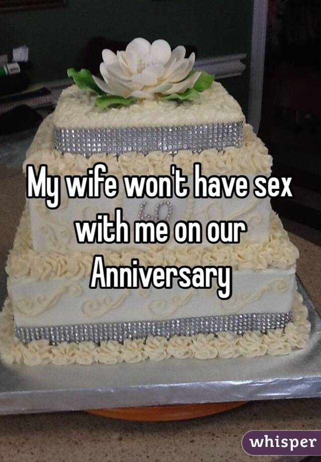 My wife wont have sex
