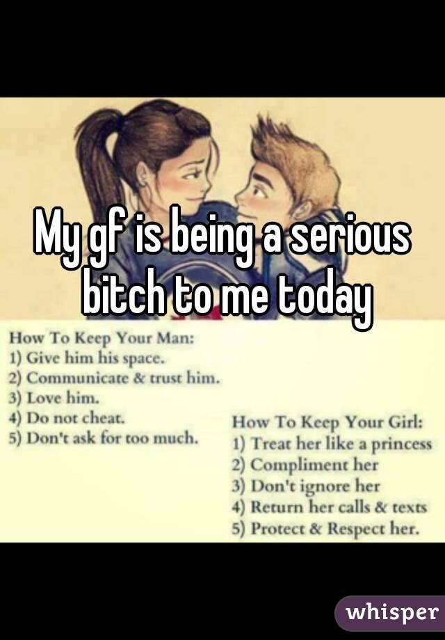 My Gf Is A Bitch