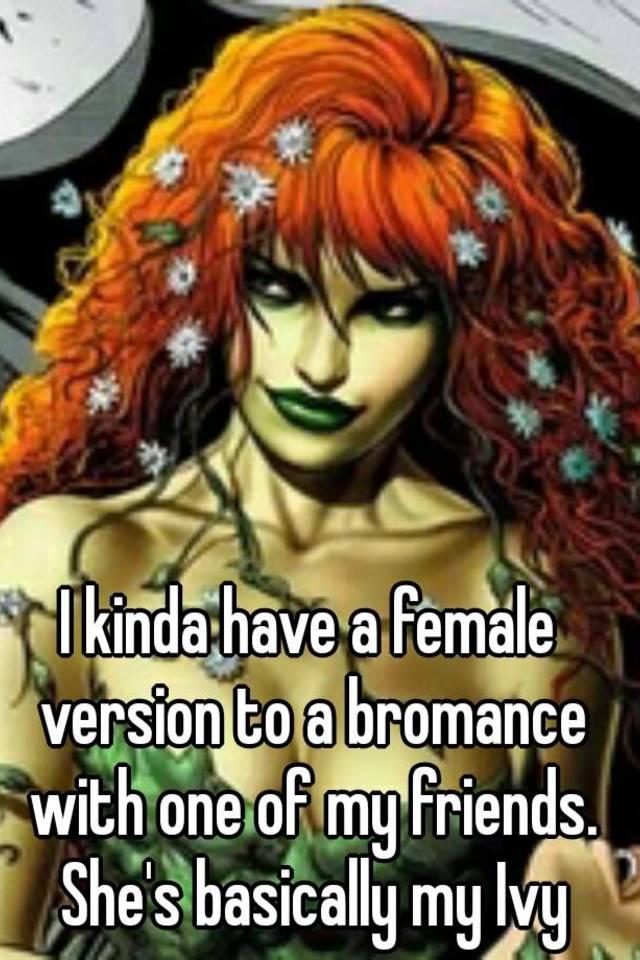 Female equivalent of bromance