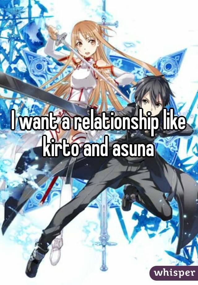 I want a relationship like kirto and asuna