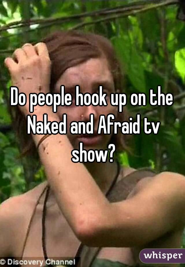 Do people hook up on the Naked and Afraid tv show?