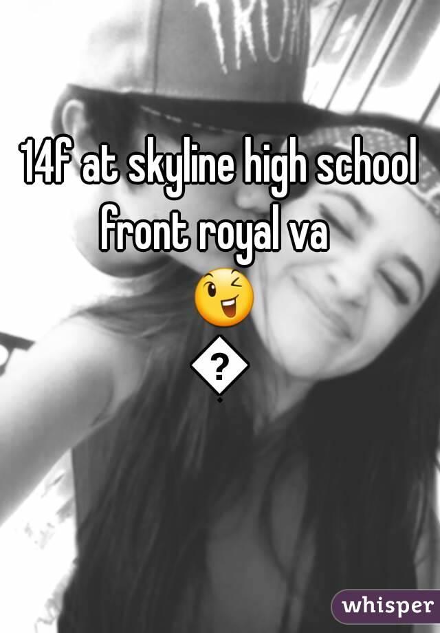 14f at skyline high school front royal va   😉😘