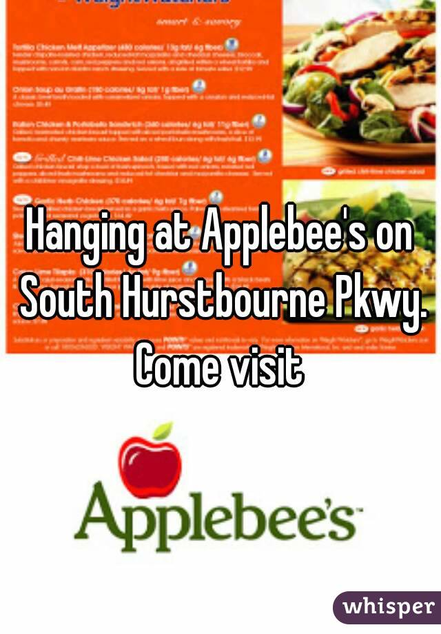Hanging at Applebee's on South Hurstbourne Pkwy. Come visit