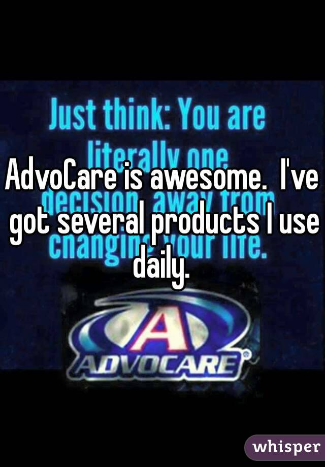 AdvoCare is awesome.  I've got several products I use daily.