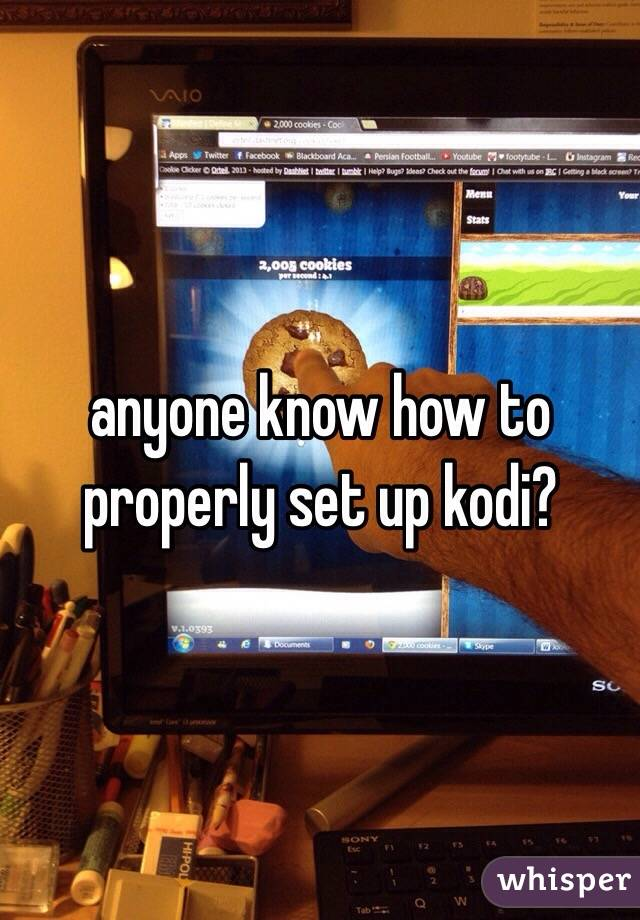 anyone know how to properly set up kodi?