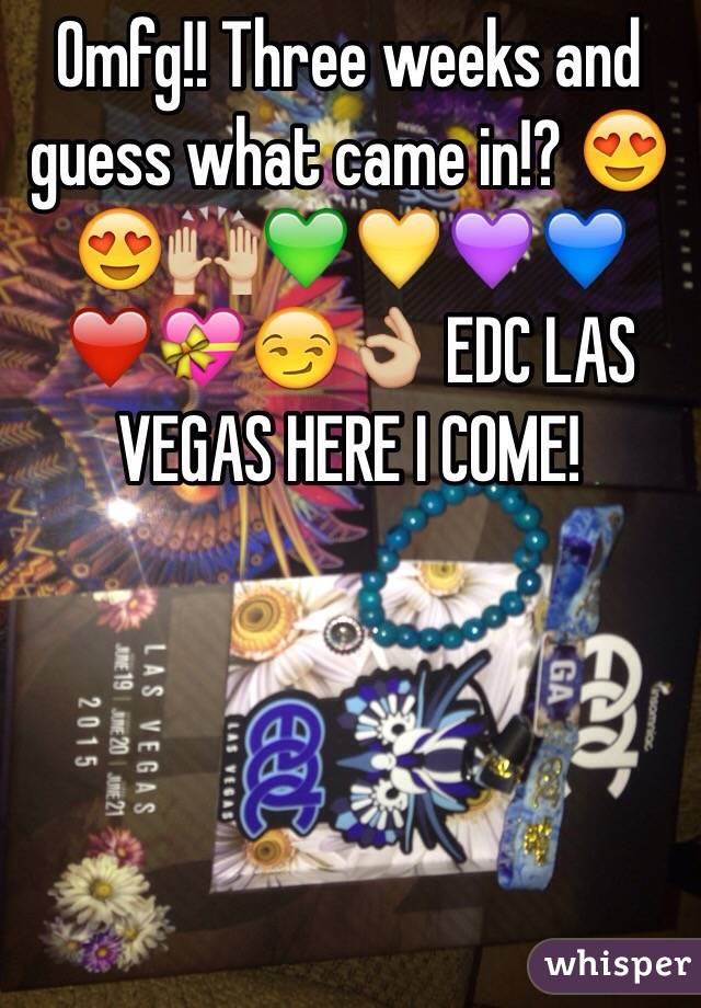 Omfg!! Three weeks and guess what came in!? 😍😍🙌🏼💚💛💜💙❤️💝😏👌🏼 EDC LAS VEGAS HERE I COME!
