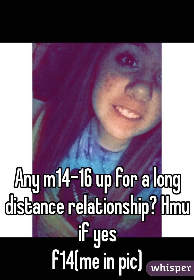 Any m14-16 up for a long distance relationship? Hmu if yes  f14(me in pic)