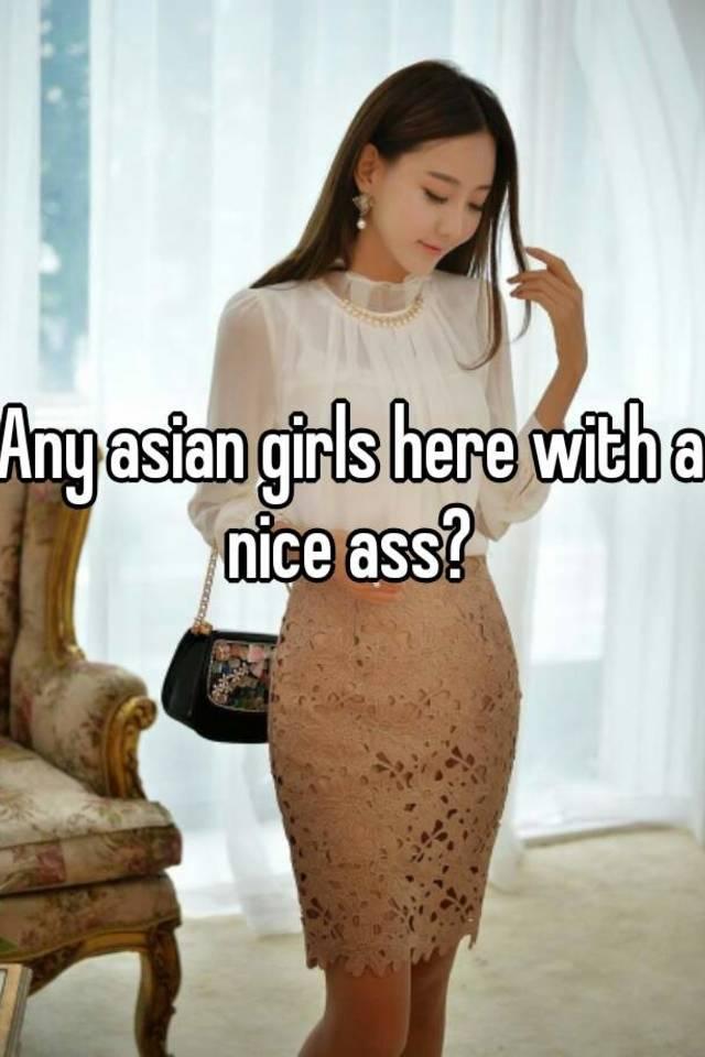 Asian ass girl