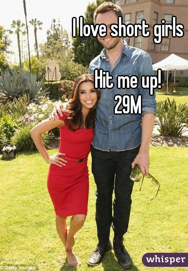 I love short girls  Hit me up! 29M