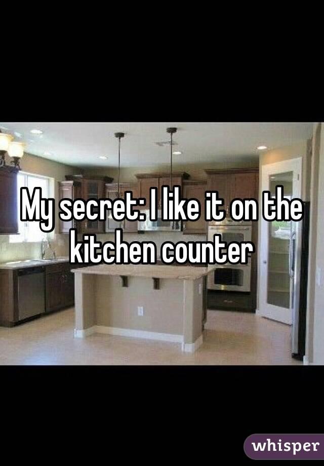 My secret: I like it on the kitchen counter