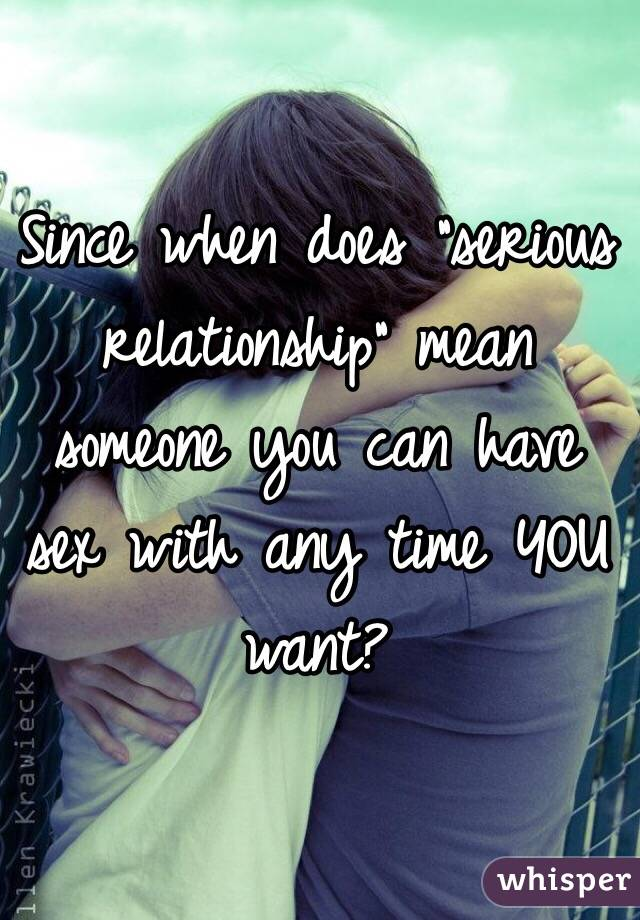 What Is A Serious Relationship Mean