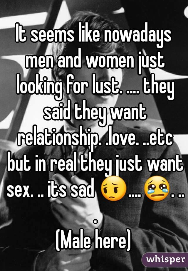 Why Do Men Just Want Sex