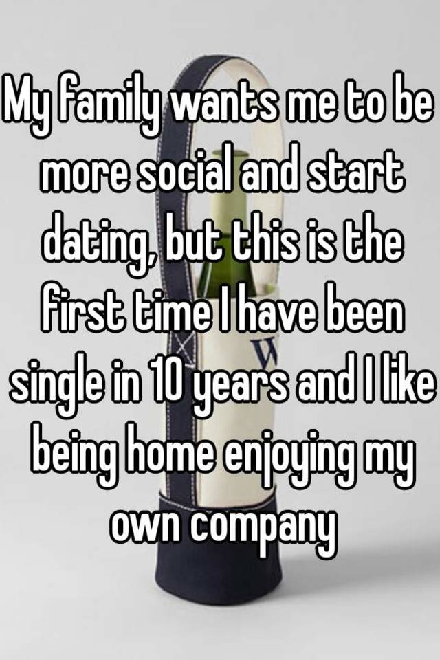 i want to start dating for the first time