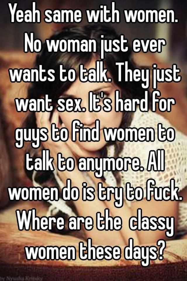Do all women want sex