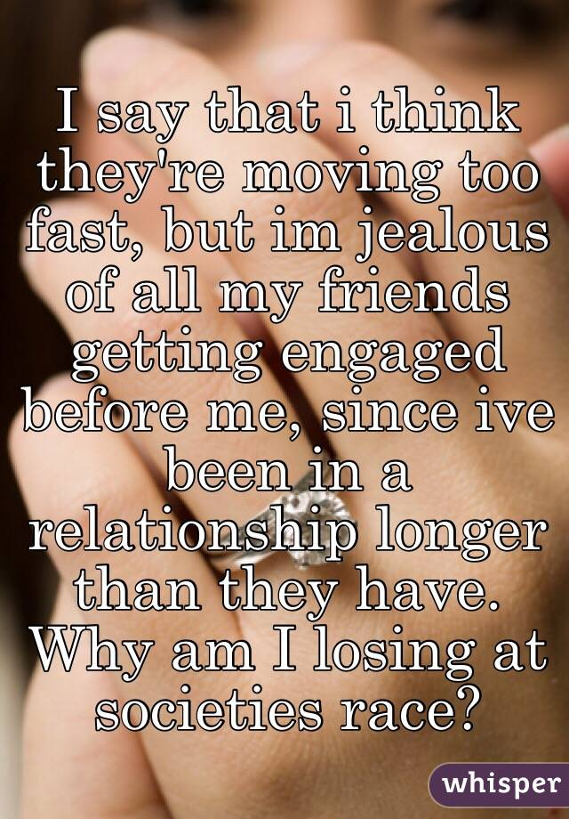 Moving too fast dating