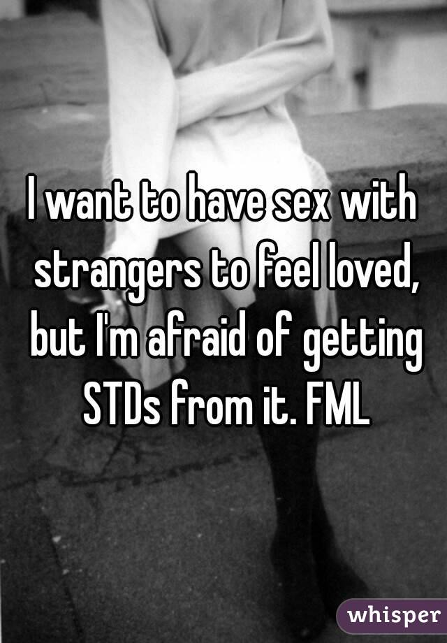 i want to have sex with a stranger