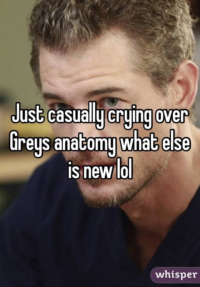 Just casually crying over Greys anatomy what else is new lol