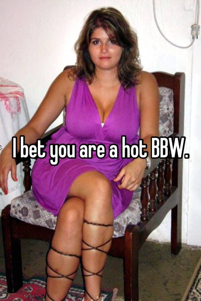 Really hot bbw