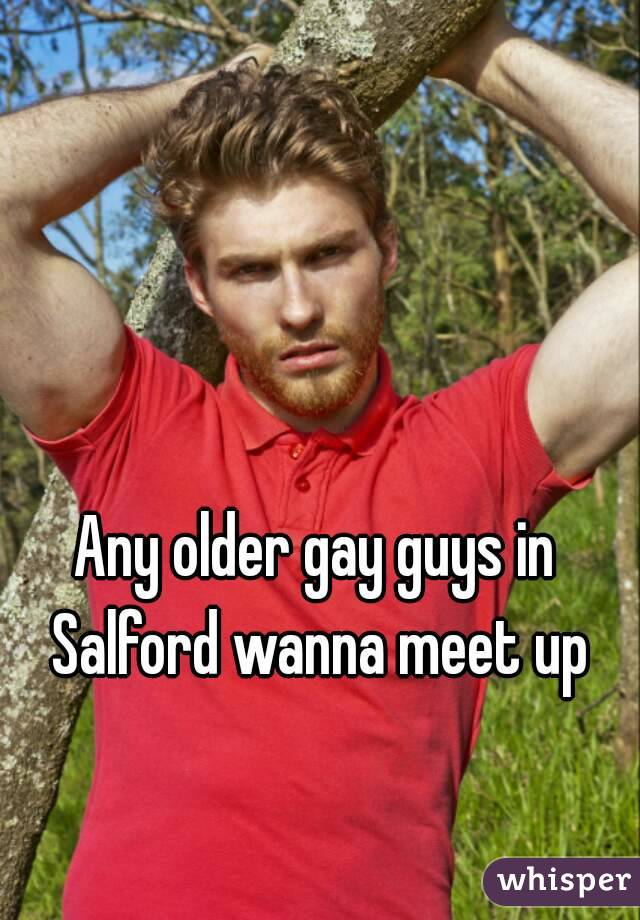 Any older gay guys in Salford wanna meet up