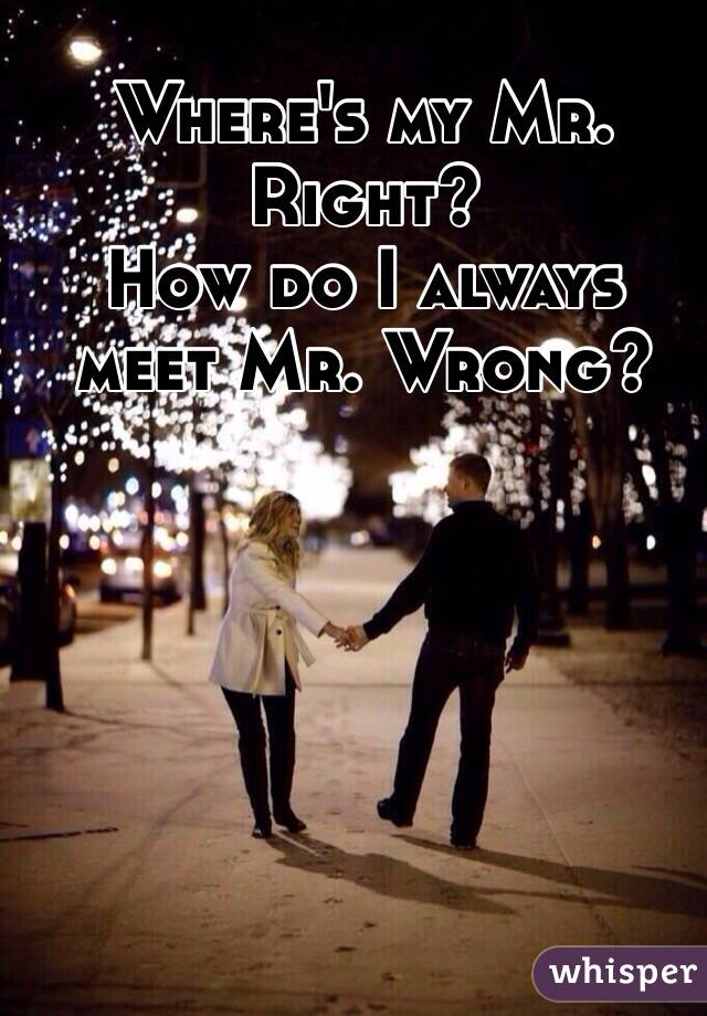 Where to meet mr right