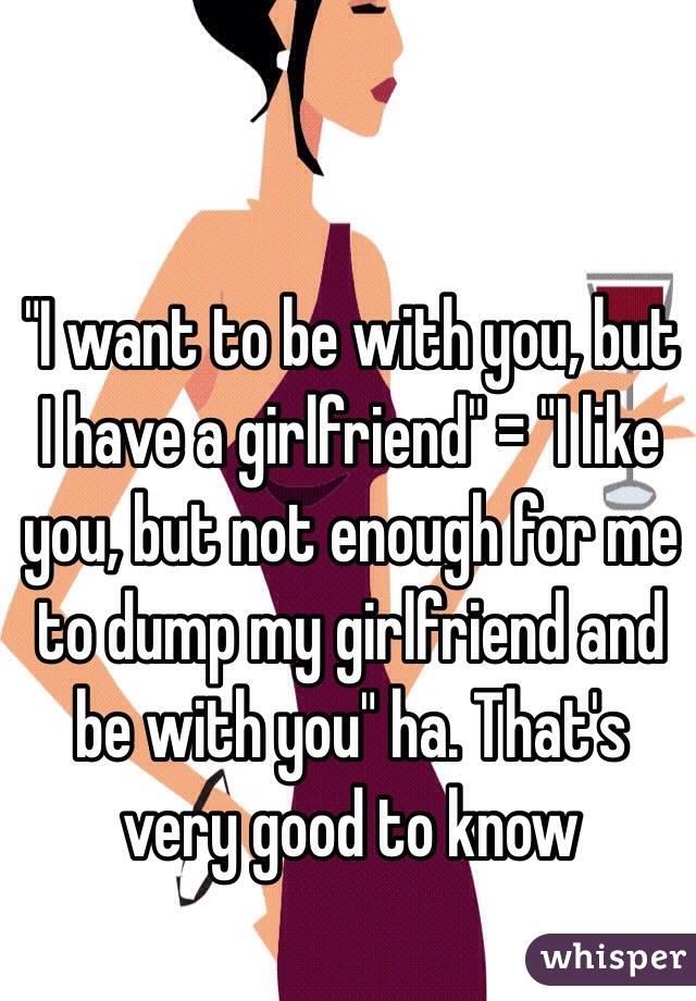 i want to have a girlfriend