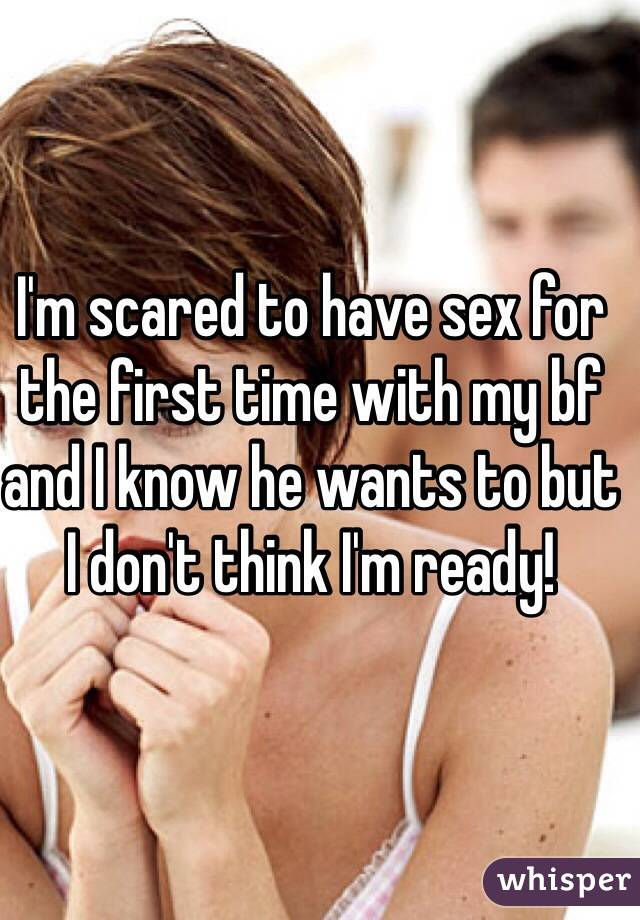 I am afraid to have sex