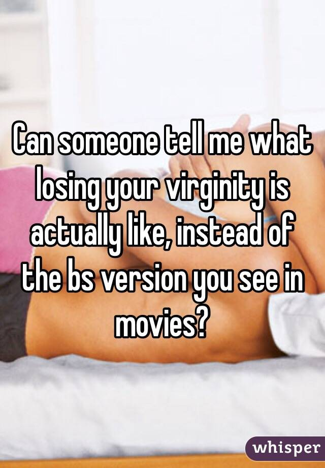What was it like losing your virginity