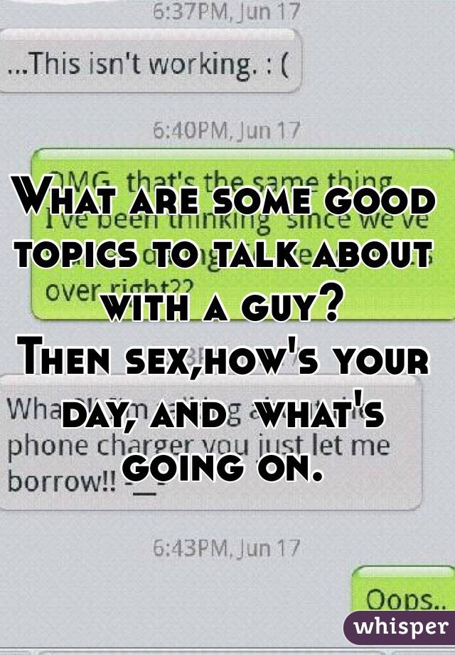 Good topics to text about