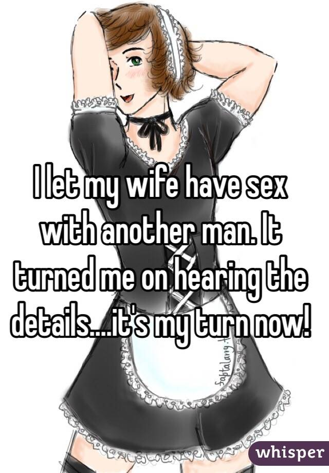 Let my wife have sex