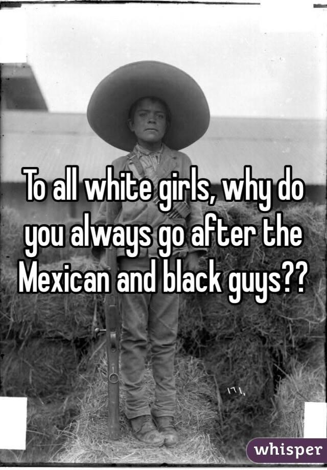 why do some white girls like black guys
